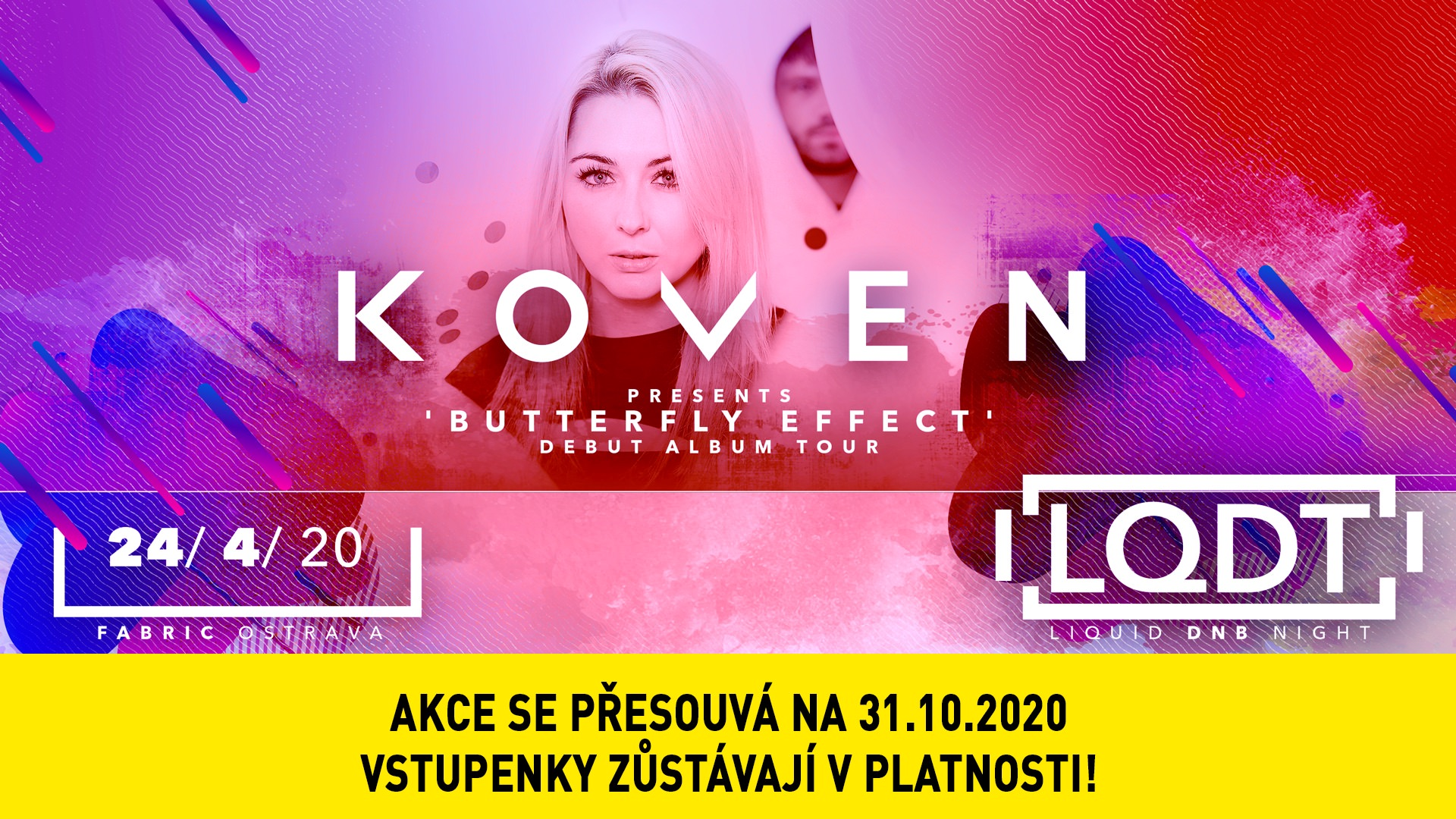 LQDT w/ KOVEN: BUTTERFLY EFFECT flyer